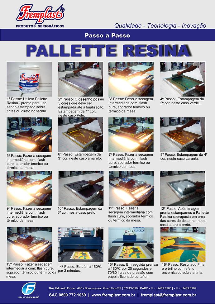 Passo a passo Pallette Resina fremplast - RESINA PALLETTE