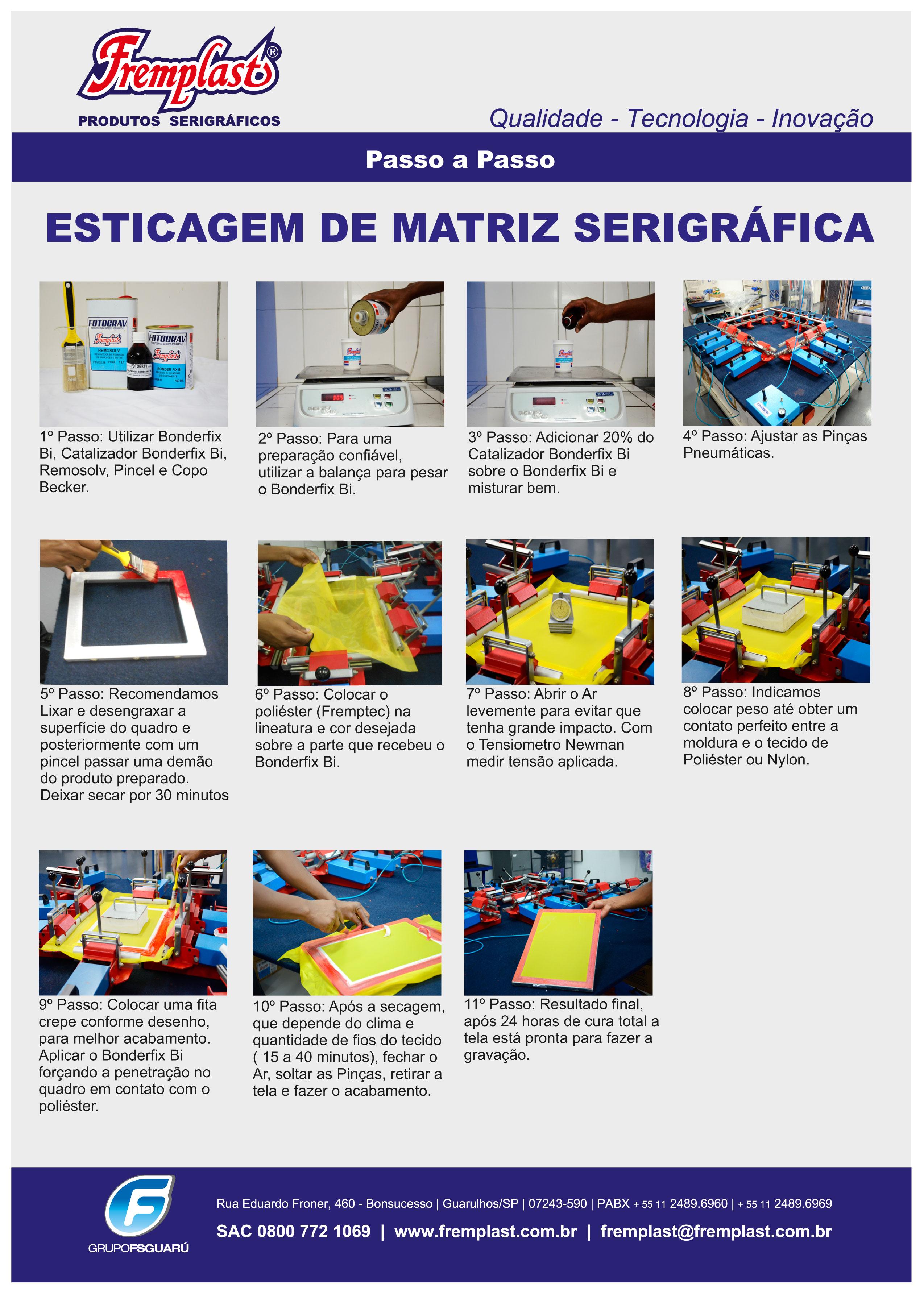 ESTICAGEM DE TELA fremplast - Passo a passo: esticagem da matriz serigráfica
